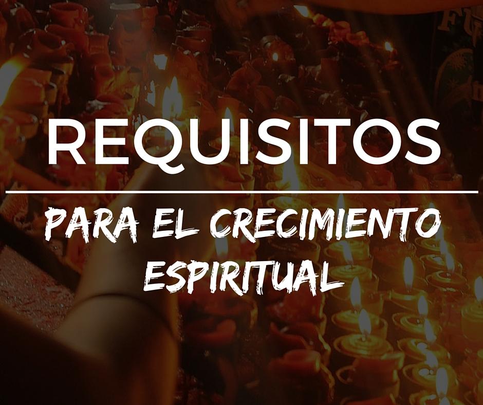 requisitos de crecimiento espiritual - image